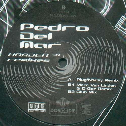 Bild Pedro Del Mar - Harder?! (Remixes) (12, Promo) Schallplatten Ankauf