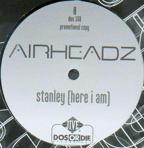Bild Airheadz - Stanley (Here I Am) (12, Promo) Schallplatten Ankauf