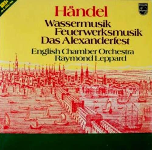 Bild Händel* / English Chamber Orchestra, Raymond Leppard - Wassermusik, Feuerwerksmusik, Das Alexanderfest  (2xLP + Box) Schallplatten Ankauf