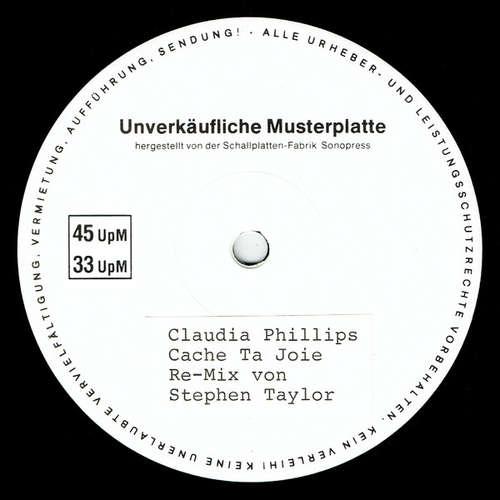 Bild Claudia Phillips - Cache Ta Joie (Re-Mix) (12, Promo) Schallplatten Ankauf