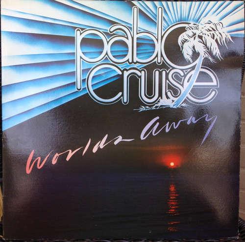 Bild Pablo Cruise - Worlds Away (LP, Album) Schallplatten Ankauf