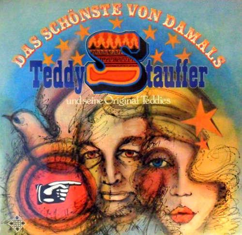 Cover zu Teddy Stauffer Und Seine Original Teddies - Das Schönste Von Damals (2xLP, Comp, RE) Schallplatten Ankauf