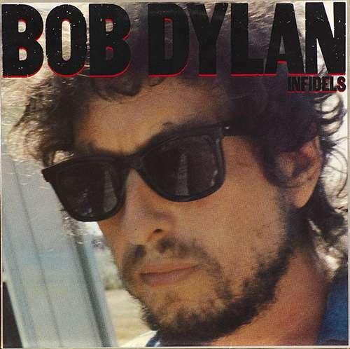 Cover zu Bob Dylan - Infidels (LP, Album) Schallplatten Ankauf