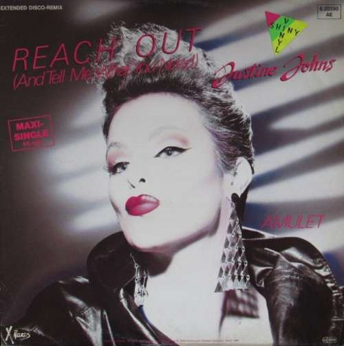 Bild Justine Johns - Reach Out (And Tell Me What You Need) (Extended Disco-Remix) (12, Maxi, Gre) Schallplatten Ankauf
