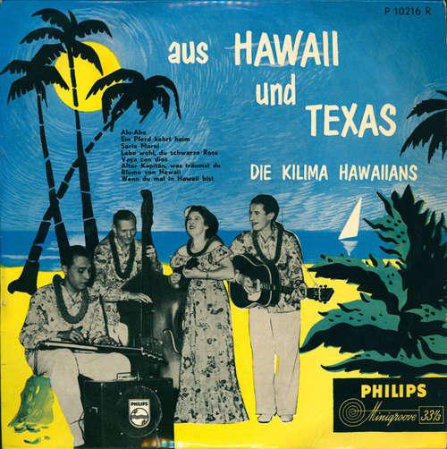 Cover zu Die Kilima Hawaiians* - Aus Hawaii Und Texas (10, Mono) Schallplatten Ankauf