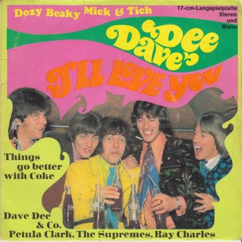 Cover zu Dave Dee, Dozy, Beaky, Mick & Tich - I'll Love You (7, EP, Mono) Schallplatten Ankauf