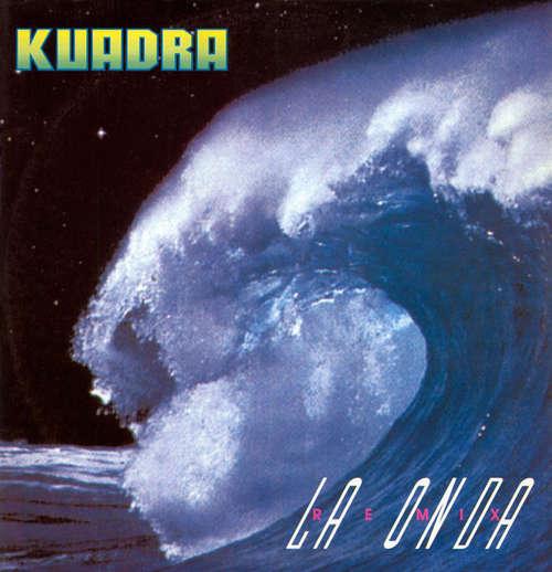Bild Kuadra - La Onda (Remix) (12, Maxi, Pic) Schallplatten Ankauf