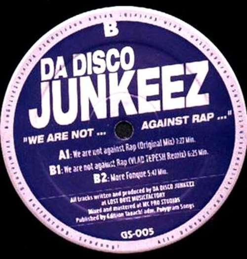 Bild Da Disco Junkeez - We Are Not Against Rap (12) Schallplatten Ankauf