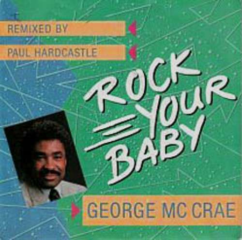 Bild George McCrae - Rock Your Baby (Remixed By Paul Hardcastle) (12, Maxi) Schallplatten Ankauf