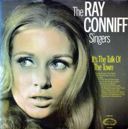 Bild The Ray Conniff Singers* - It's The Talk Of The Town (LP, Album, RE) Schallplatten Ankauf