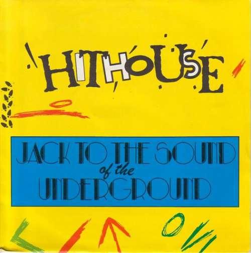 Bild Hithouse - Jack To The Sound Of The Underground (7, Single) Schallplatten Ankauf