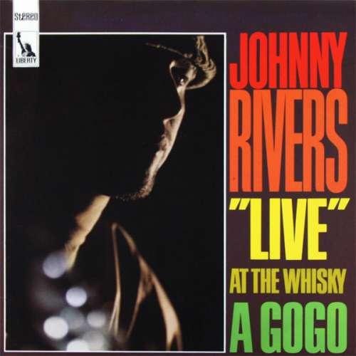 Bild Johnny Rivers - Live At The Whisky A Go-Go (LP, Album) Schallplatten Ankauf
