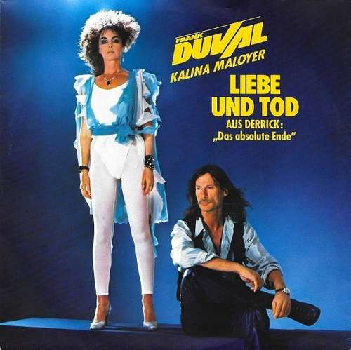 Cover Frank Duval - Kalina Maloyer - Liebe Und Tod (7, Single) Schallplatten Ankauf