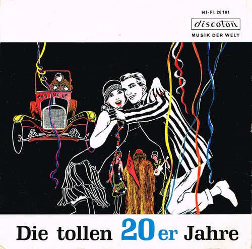 Cover zu Solisten Und Das Orchester Egon Kaiser* - Die Tollen 20er Jahre (7, EP) Schallplatten Ankauf
