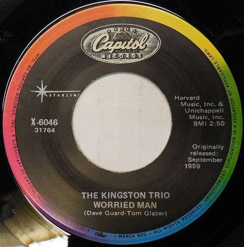 Bild Kingston Trio - Worried Man (7, Single, RE) Schallplatten Ankauf