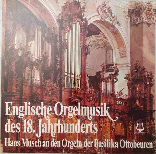 Bild Hans Musch - Englische Orgelmusik Des 18. Jahhunderts (LP) Schallplatten Ankauf