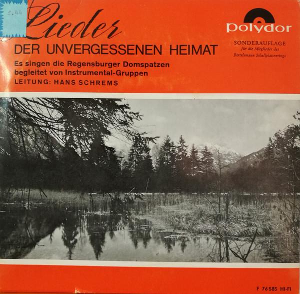 Bild Regensburger Domspatzen, Hans Schrems - Lieder der Unvergessenen Heimat (7) Schallplatten Ankauf