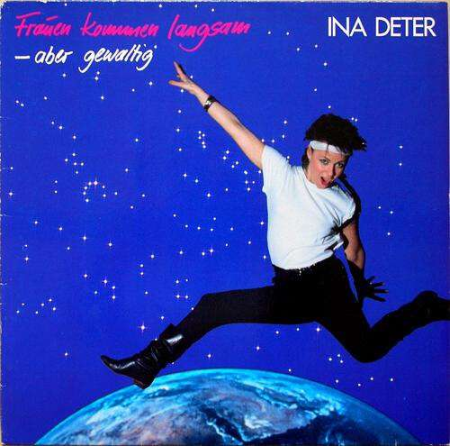 Bild Ina Deter - Frauen Kommen Langsam – Aber Gewaltig (LP, Album) Schallplatten Ankauf