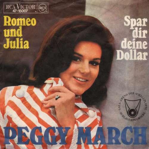 Bild Peggy March - Romeo Und Julia / Spar Dir Deine Dollar (7, Single) Schallplatten Ankauf