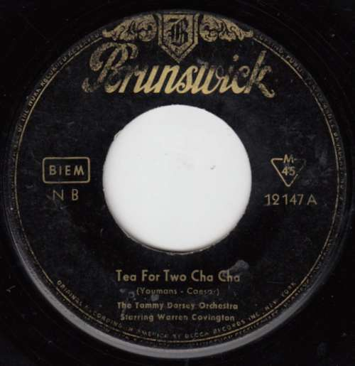 Bild The Tommy Dorsey Orchestra* Starring Warren Covington - Tea For Two Cha Cha / My Baby Just Cares For Me (7, Single, Mono) Schallplatten Ankauf