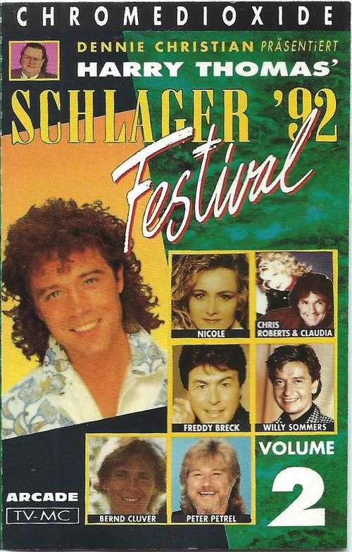 Cover zu Various - Dennie Christian Präsentiert Harry Thomas'  Schlager Festival '92 Volume 2 (Cass, Comp) Schallplatten Ankauf