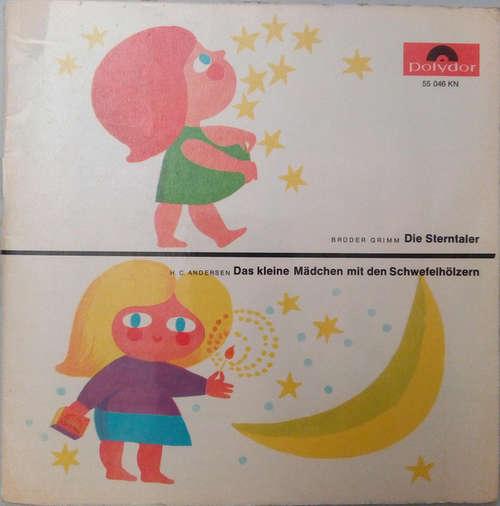 Bild Gebrüder Grimm / H. C. Andersen* - Die Sterntaler / Das Kleine Mädchen Mit Den Schwefelhölzern (7, Single, Mono) Schallplatten Ankauf