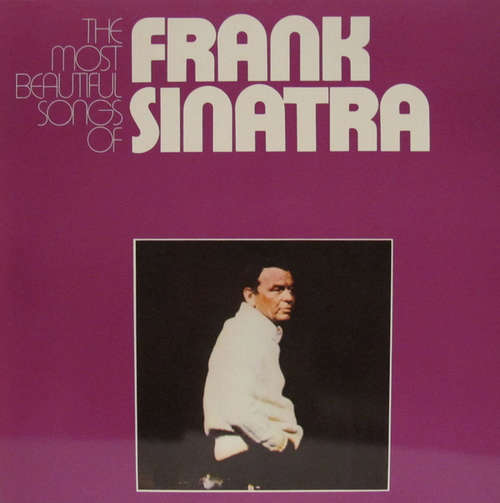 Cover Frank Sinatra - The Most Beautiful Songs Of Frank Sinatra (2xLP, Comp) Schallplatten Ankauf