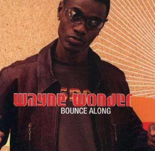 Cover Wayne Wonder - Bounce Along (12) Schallplatten Ankauf