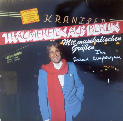 Cover Richard Clayderman - Träumereien Aus Berlin (LP, Album) Schallplatten Ankauf