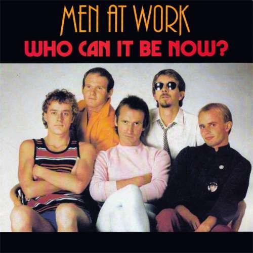 Cover zu Men At Work - Who Can It Be Now? (7, Single) Schallplatten Ankauf