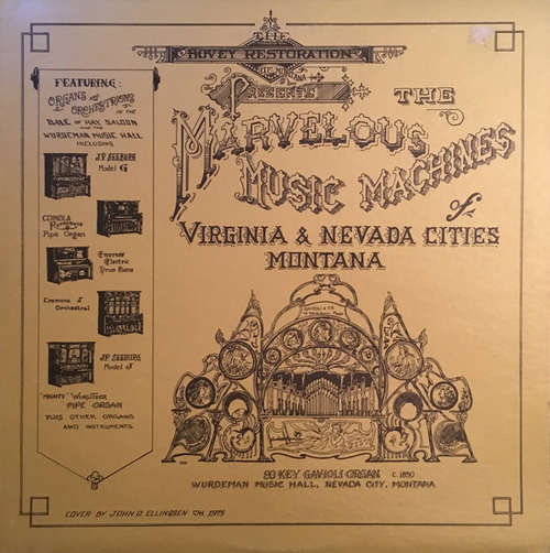 Cover Anonymous - The Bovey Restoration Of Montana Presents: The Marvelous Music Machines Of Virginia And Nevada Cities, Montana (LP, Album) Schallplatten Ankauf