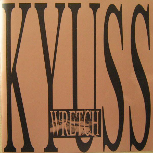 Bild Kyuss - Wretch (CD, Album, RE) Schallplatten Ankauf