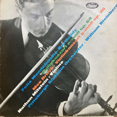 Bild Mendelssohn* / Bruch* - Nathan Milstein Violine - The Pittsburgh Symphony Orchestra, William Steinberg - Violinkonzert E-Moll Op. 64 / Violinkonzert G-Moll Op. 26 (LP, Mono) Schallplatten Ankauf