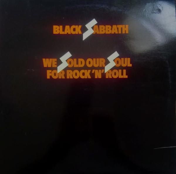 Cover zu Black Sabbath - We Sold Our Soul For Rock 'N' Roll (2xLP, Comp) Schallplatten Ankauf
