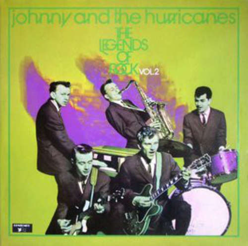 Bild Johnny And The Hurricanes - The Legends Of Rock Vol. 2 (2xLP, Comp, RE) Schallplatten Ankauf