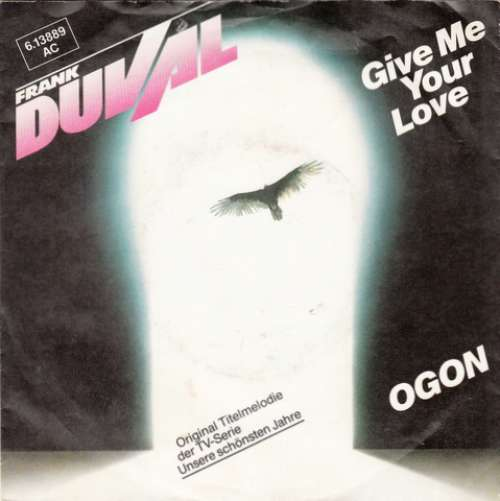 Cover zu Frank Duval - Give Me Your Love / Ogon (7, Single) Schallplatten Ankauf