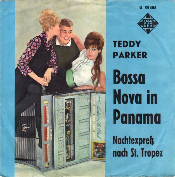 Cover Teddy Parker - Bossa Nova In Panama (7, Single, Mono) Schallplatten Ankauf