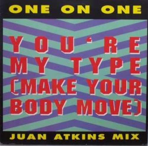 Bild One On One - You're My Type (Make Your Body Move) (12) Schallplatten Ankauf