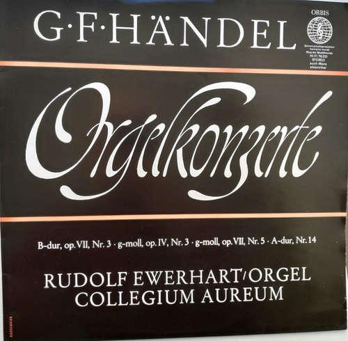 Cover G. F. Händel* / Rudolf Ewerhart / Collegium Aureum - Orgelkonzerte  (LP) Schallplatten Ankauf