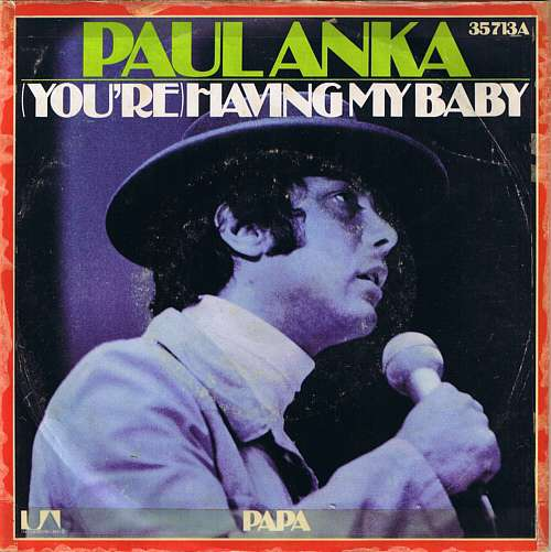 Cover Paul Anka - (You're) Having My Baby (7, Single) Schallplatten Ankauf