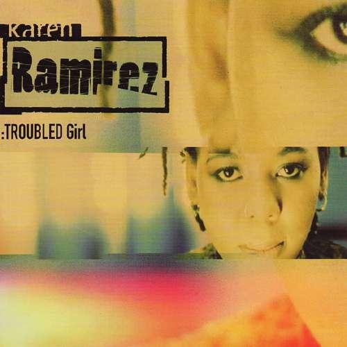 Bild Karen Ramirez - Troubled Girl (12, Single) Schallplatten Ankauf