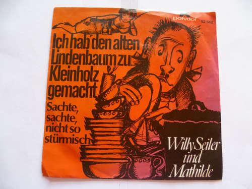 Bild Willy Seiler Und Mathilde, Vogl-Quartett - Ich Hab' Den Alten Lindenbaum Zu Kleinholz Gemacht / Sachte, Sachte, Nicht So Stürmisch (7) Schallplatten Ankauf