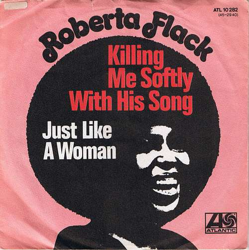 Cover zu Roberta Flack - Killing Me Softly With His Song (7, Single) Schallplatten Ankauf