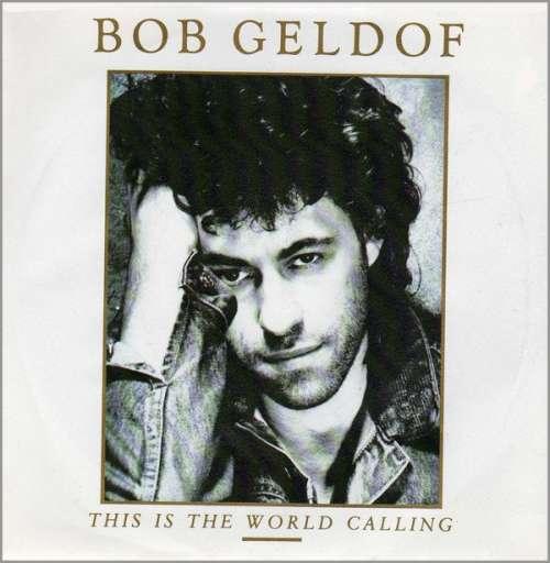 Bild Bob Geldof - This Is The World Calling (7, Single) Schallplatten Ankauf