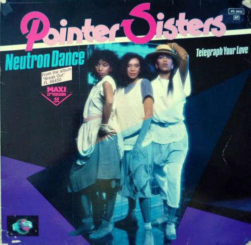 Cover Pointer Sisters - Neutron Dance / Telegraph Your Love (12, Maxi, M/Print, Whi) Schallplatten Ankauf