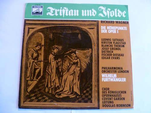 Cover Richard Wagner - Tristan Und Isolde - Höhepunkte Der Oper I (LP) Schallplatten Ankauf