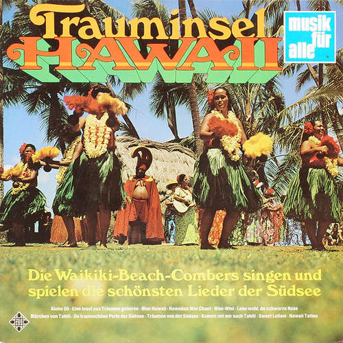 Cover Die Waikiki-Beach-Combers* - Trauminsel Hawaii (LP, Comp) Schallplatten Ankauf