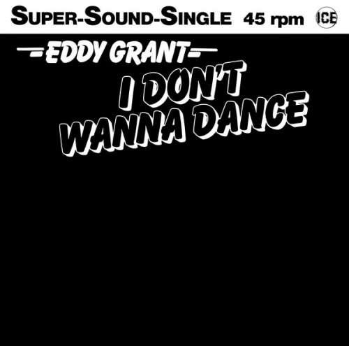 Cover Eddy Grant - I Don't Wanna Dance (12, Maxi) Schallplatten Ankauf
