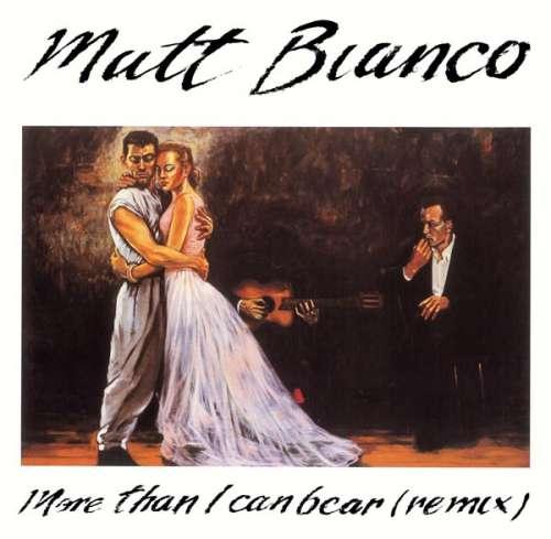 Bild Matt Bianco - More Than I Can Bear (Remix) (12) Schallplatten Ankauf
