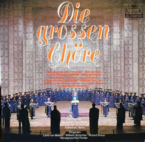 Bild Various - Die Grossen Chöre (LP, Comp) Schallplatten Ankauf